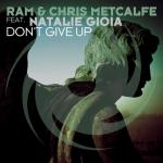 Cover: RAM & Chris Metcalfe feat. Natalie Gioia - Don't Give Up