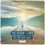 Cover: The Vision - Follow Your Heart