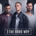Cover: 3 The Hard Way - Strength Domination Power