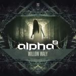 Cover: Alpha² - Willow Waly