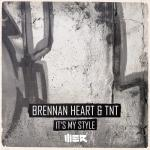 Cover: Brennan Heart - It's My Style