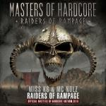 Cover: Miss K8 - Raiders of Rampage (Official Masters of Hardcore 2016 Anthem)