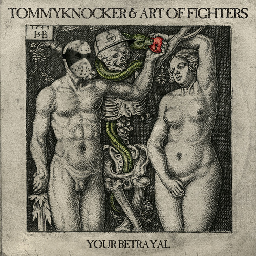 Cover: Tommyknocker U0026 Art Of Fighters   Your Betrayal
