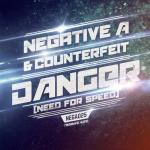 Cover: Negative A & Counterfeit - Danger (Need For Speed)