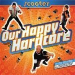 Cover: Scooter - Our Happy Hardcore