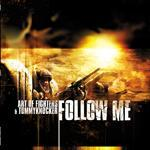 Cover: Art Of Fighters & Tommyknocker - Follow Me