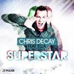 Cover: Chris Decay feat. Ella - Superstar (DJ Gollum & Empyre One Remix Edit)
