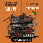 Cover: Yellow Claw - Catch Me (Dr. Rude Remix)