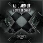 Cover: Acid Armor - A State Of Chaos