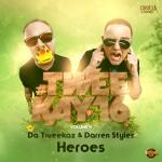 Cover: Da Tweekaz - Heroes