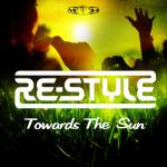 Cover: Re-Style - Towards The Sun