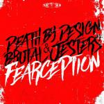 Cover: Death By Design & Brutal Jesters - Fearception