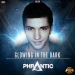 Cover: Phrantic - Glowing In the Dark (Radio Version)