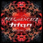 Cover: Frequencerz - Getting Off