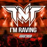 Cover: TNT - I'm Raving