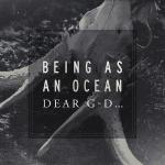 Cover: Being As An Ocean - Dear G-d