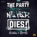 Cover: Adaro - The Party Never Dies