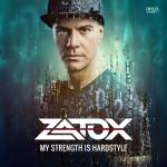 Cover: Zatox - My Strength Is Hardstyle
