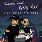 Cover: Charity feat. Kitty Kat - Eine Unter Millionen