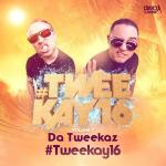 Cover: Da Tweekaz - #Tweekay16 (Extended Mix)