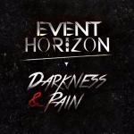 Cover: Event Horizon - Darkness & Pain