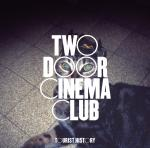 Cover: Two Door Cinema Club - Something Good Can Work