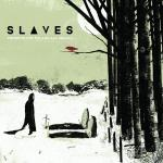 Cover: Slaves - Those Who Stand For Nothing Fall For Everything