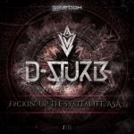 Cover: D-Sturb - Fuckin' Up The System
