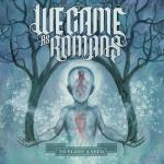 Cover: We Came As Romans - To Plant A Seed
