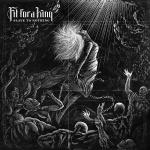 Cover: Fit For A King - Slave To Nothing