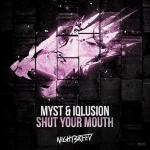 Cover: MYST - Shut Your Mouth