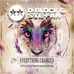 Cover: D-Block & S-te-Fan - Everything Changed (WiSH Outdoor 2016 Dedicated Anthem)
