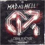 Cover: Chain Reaction - Mad As Hell