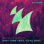 Cover: Patrick Baker - Don't Think Twice, It's All Right
