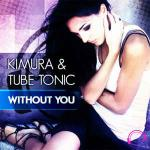Cover: Kimura & Tube Tonic - Without You (Cc.K Remix Edit)