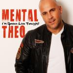 Cover: Mental Theo - I'm Gonna Live Tonight (Deepack Remix)