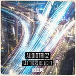 Cover: Audiotricz - Let There Be Light