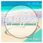 Cover: René De La Moné - We Need A Chance (Topmodelz Edit)
