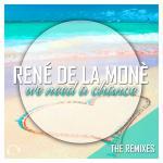 Cover: René De La Moné - We Need A Chance (Topmodelz Edit)