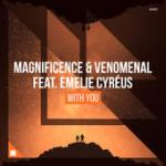 Cover: Magnificence & Venomenal feat. Emelie Cyréus - With You