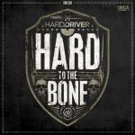 Cover: Hard Driver - To The Bone