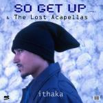 Cover: Ithaka - So Get Up