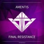 Cover: Amentis - Final Resistance