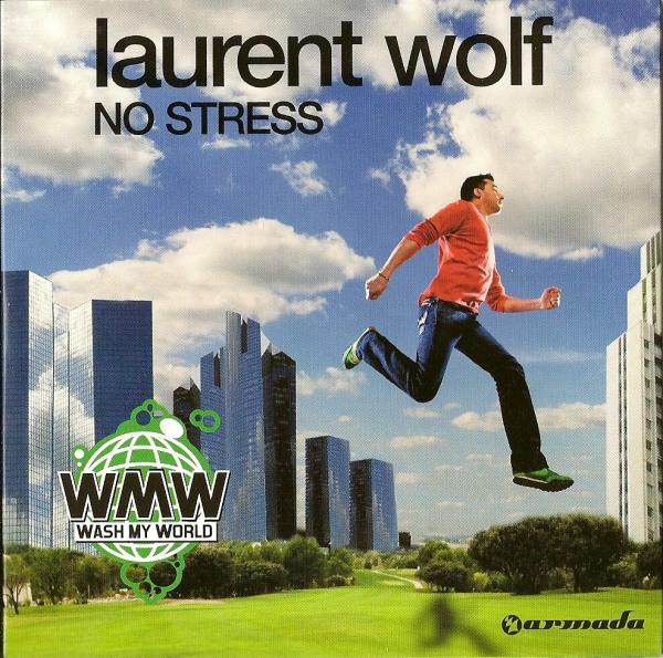 Cover Art For The Laurent Wolf No Stress Dance House Lyric