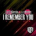 Cover: Danilo Garcia feat. Laura Brehm - I Remember You