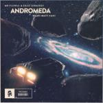 Cover: Mr FijiWiji & Exist Strategy feat. Matt Van - Andromeda