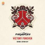 Cover: Frequencerz - Victory Forever (Official Defqon.1 Anthem 2017)