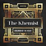 Cover: The Khemist - Children Of The Night