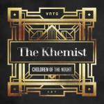 Cover: The Khemist - Children Of The Night