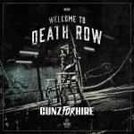 Cover: Gunz For Hire - Welcome To Death Row